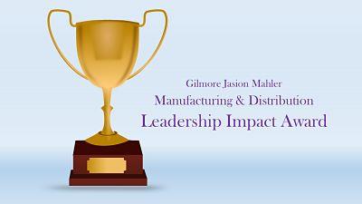 Gilmore Jasion Mahler manufacturing award